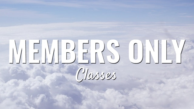 Members Only Classes