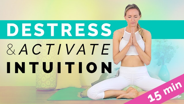 Destress & Activate Intuition (15-min)