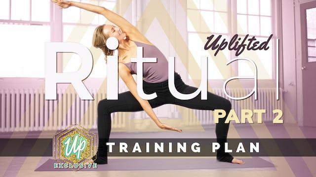 Ritual Training Plan - Month 2