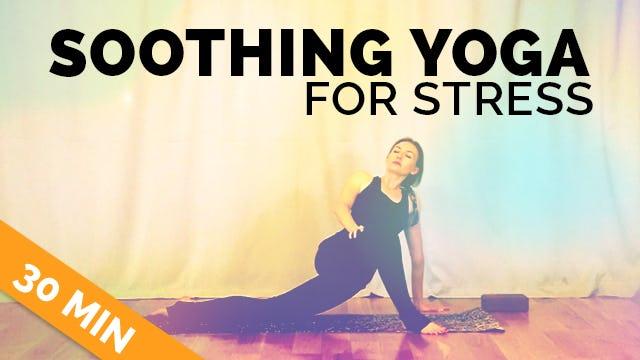 Easy Yoga for Stress (30-min) - Yoga for Stress Somatics Class - Beginner's Yoga