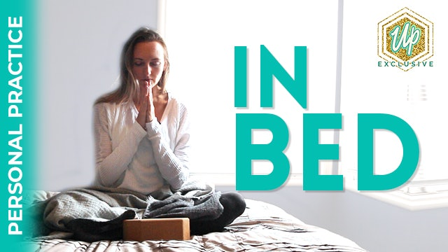 [NEW] Personal Practice Series: In Bed