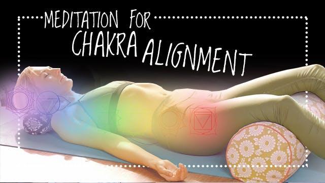 Meditation for Chakra Alignment - 30 min