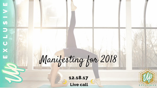 [Member Only] Live Call: Manifesting for 2018