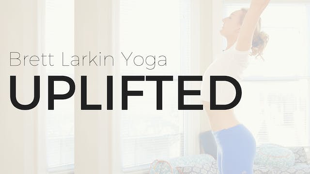 UPLIFTED Brett Larkin Yoga Subscription