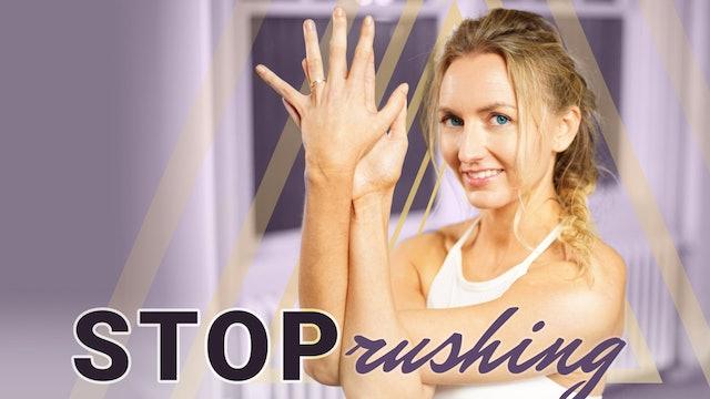RITUAL | Stop Rushing | Chakra 5