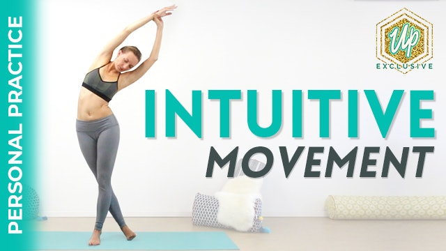 Personal Practice Series: Intuitive Movement