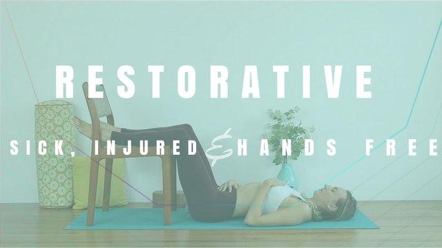 Restorative: Sick, Injured, Hands-Free