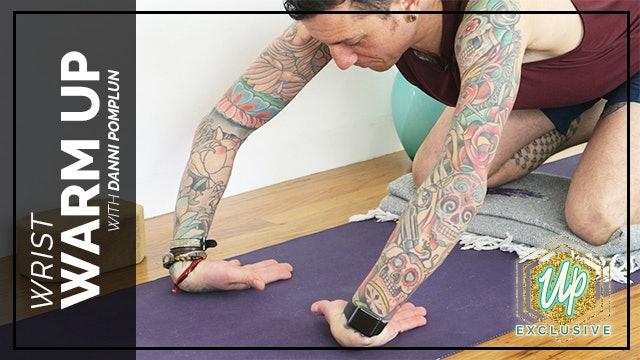 Danni's Special Wrist Warm-Up