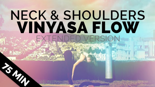 Yoga for Neck Pain & Shoulder Pain (75-min Full Length Yoga Class)