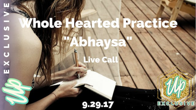 "[Member Only] Live call: Journaling ""Whole Hearted Practice"""