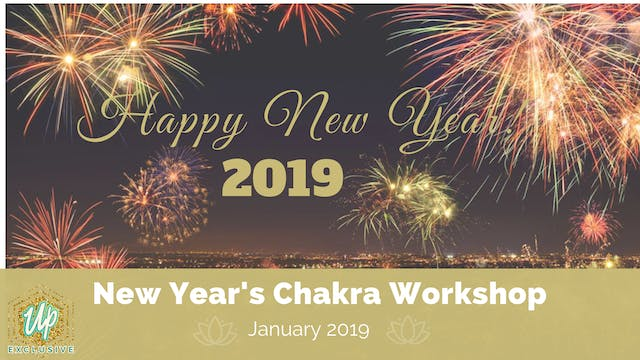 Member Only Live Call: New Year's CHAKRA Workshop