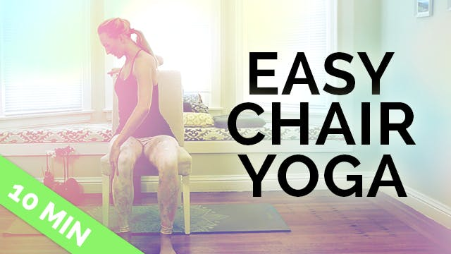 Easy Chair Yoga - 20 Min