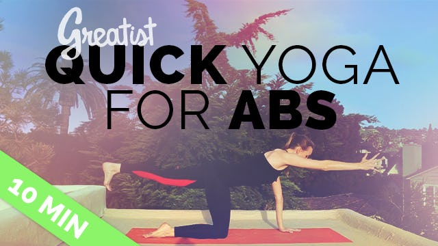 Yoga for Abs for Greatist (10 Min) - Yoga to Strengthen Your Core, 10 Min Ab Routine