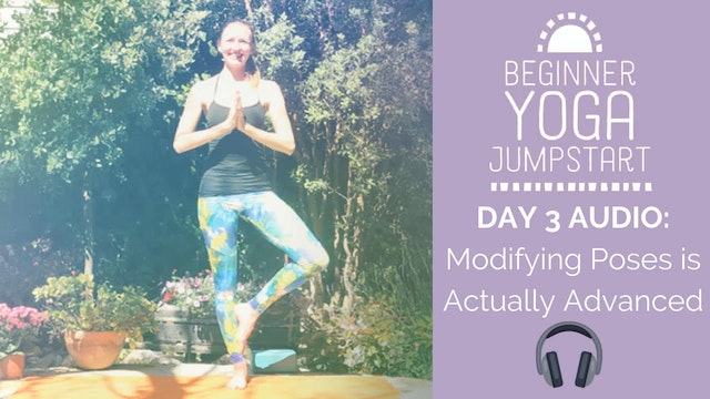 Day 3 Audio: How Modifying Poses is Actually Advanced
