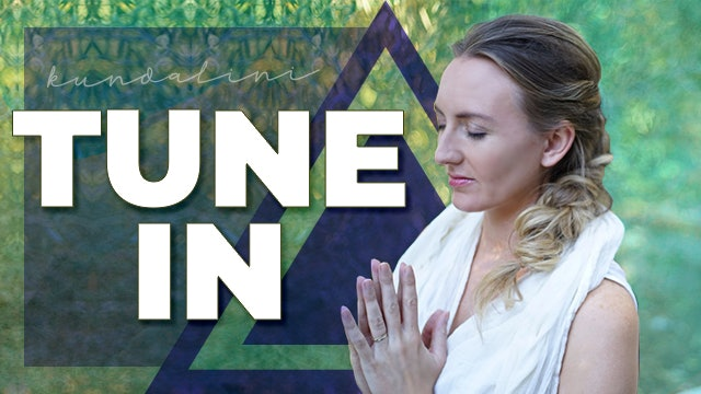 Kundalini Yoga Basics: How to Tune In