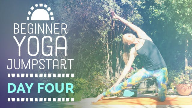 Beginner Yoga Jumpstart - Day 4