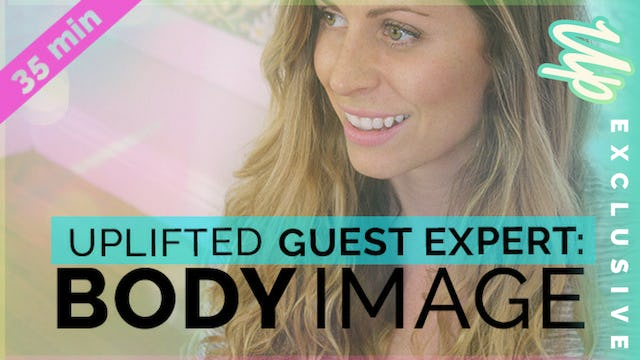 [Members-Only] Guest Expert: Kiki Federico on Body Image
