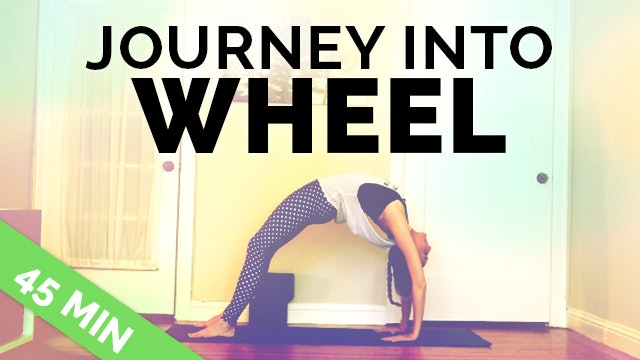 Backbending Yoga Sequence: How to do Full Wheel (45-Min) | Backbending Yoga Flow