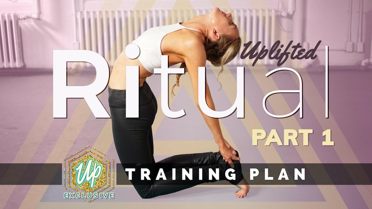 Ritual Training Plan - Month 1