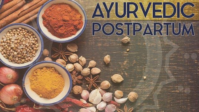 Ayurvedic Postpartum