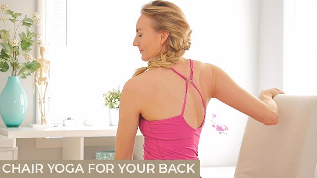 [NEW] Chair Yoga for Your Back - 10mins