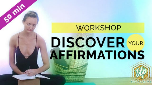 Uplifted Workshop: Discover Your Affirmations