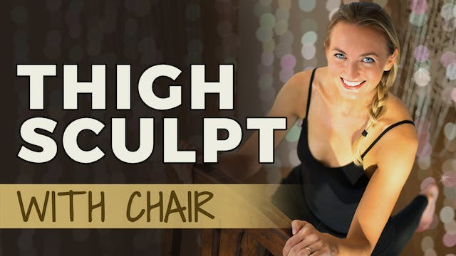 Yoga Sculpt - Legs (Chair Required)