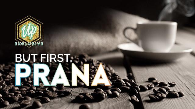 But First, Prana