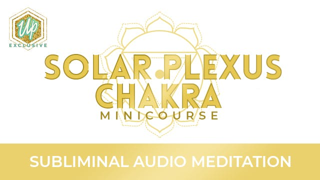 Solar Plexus Chakra Audio Affirmations