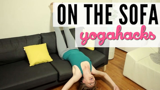 Always Be Stretching on the Sofa