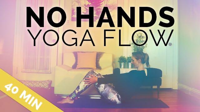 No Hands Yoga Flow   Perfect for Arthritis, Broken Wrist, Hand Yoga Sequence