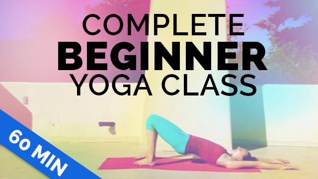Beginner Yoga: Complete Beginner 60-m...