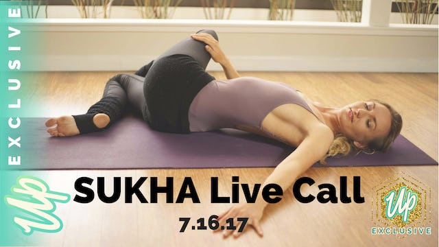 [Member-Only] July Sukha Live Call