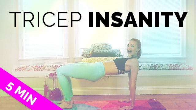 5-Minute Tricep Insanity