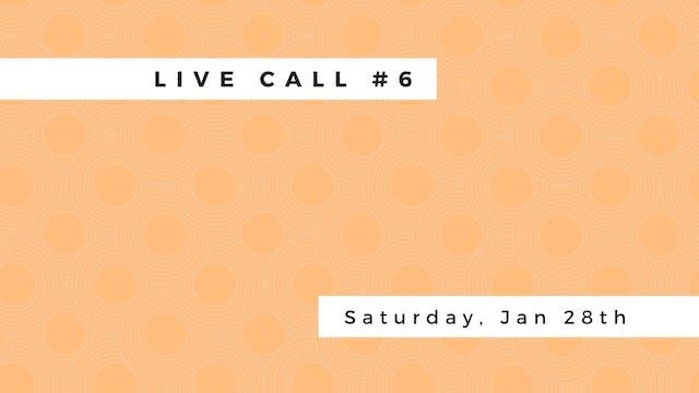 Live Call #6: B.1.5 | B.1.6 | B.1.7 | B.1.8