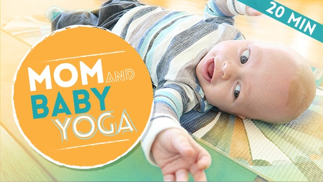 [NEW] Mommy & Me - Quick Yoga Stretch + Workout with Infant (20-min)