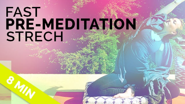 Prepare to Meditate: Quick Pre-Meditation Stretch (8-min) - Easy Yoga Before Meditation