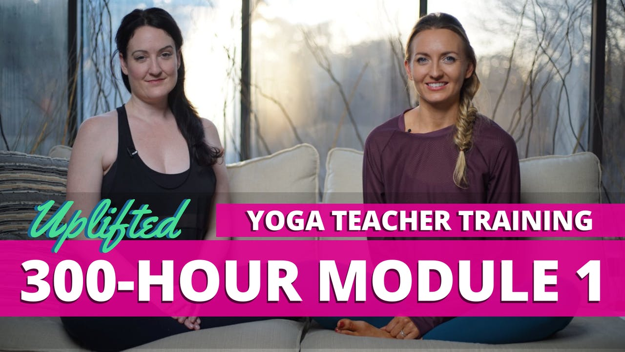 300-Hour Yoga Teacher Training Material: Module 1