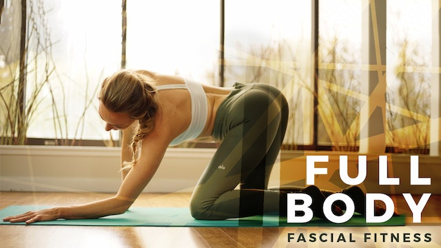 Fascial Fitness Full Body