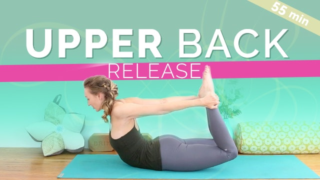 Yoga for Your Upper Back - Hour Long Flow (60-min)