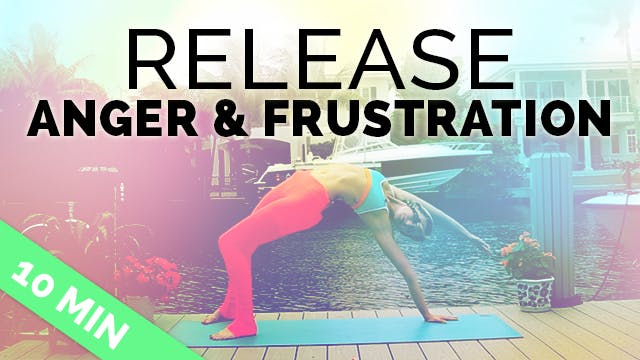 Yoga to Release Anger, Frustration & ...