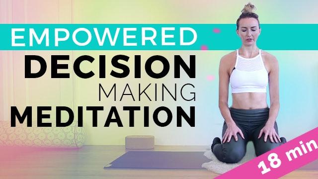 Empowered Decision Making Meditation, Kundalini Meditation - 18 min