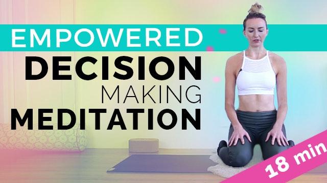 Empowered Decision Making Meditation,...