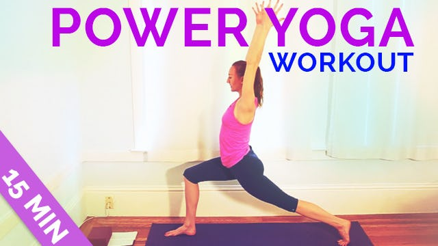 Fast and Easy Power Yoga Workout in 15 Minutes
