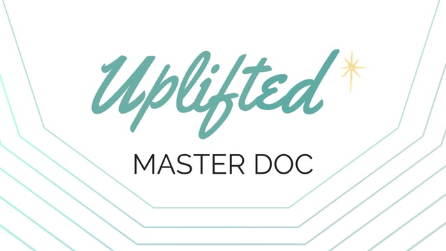 [NEW] Meet the Uplifted Master Doc!