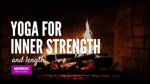 [Members Only] Yoga for Inner Strength and Length (60-min)