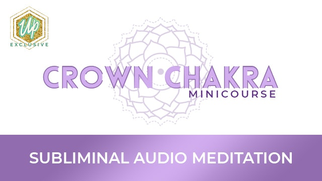 Connect - Crown Chakra Affirmations
