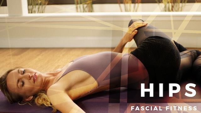 Fascial Fitness Hips