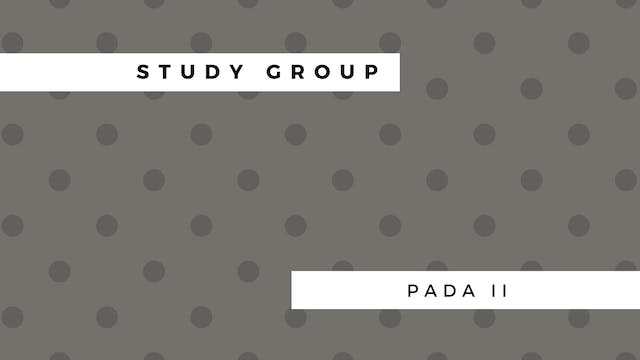 Study Group: PADA II & A Path with Heart