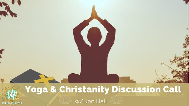 Yoga and Christianity Group Discussio...